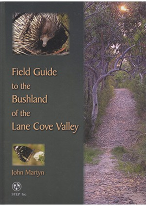 Field Guide to the Bushland of the Lane Cove Valley