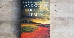 Book Review – Landscapes of our Hearts